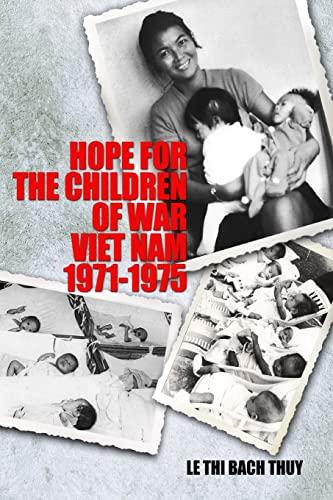 9781500323363: Hope for the Children of War: Viet Nam 1971-1975