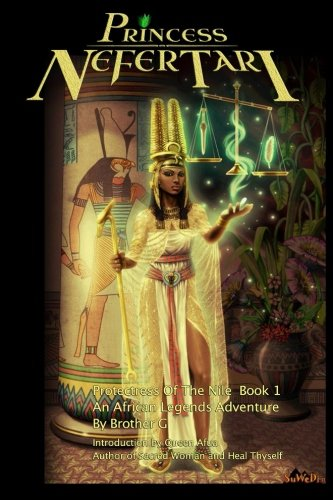 Princess Nefertari: Protectress of the Nile: Nefertari Saga Book 1