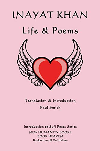 9781500326326: Inayat Khan: Life & Poems (Introduction to Sufi Poets) (Volume 50)