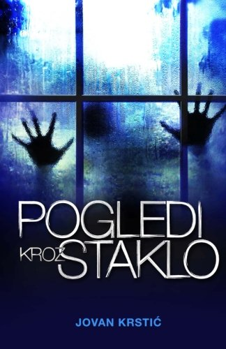 9781500327491: Pogledi kroz staklo (Serbian Edition)