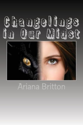 9781500327927: Changelings in Our Midst