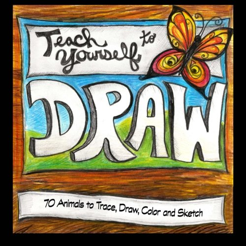 9781500328023: 70 Animals to Trace, Draw, Color and Sketch: Teach Yourself to Draw Realistic Animals