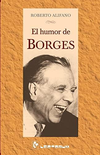 El Humor de Borges: Alifano, Roberto
