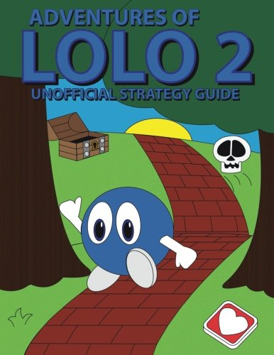 9781500329402: Adventures of Lolo 2 Unofficial Strategy Guide
