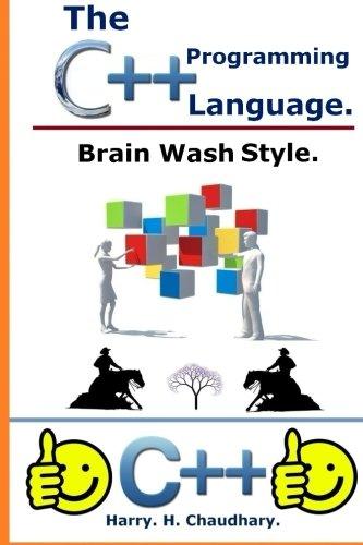 9781500329976: The C++ Programming Language :: : Brain Wash Style.