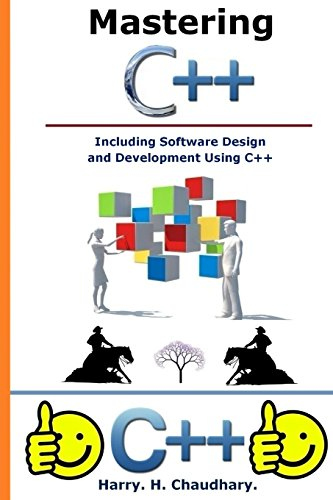 9781500329983: Mastering C++ Including Software Design and Development Using C++