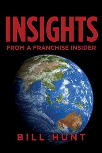9781500331580: INSIGHTS from a Franchise Insider
