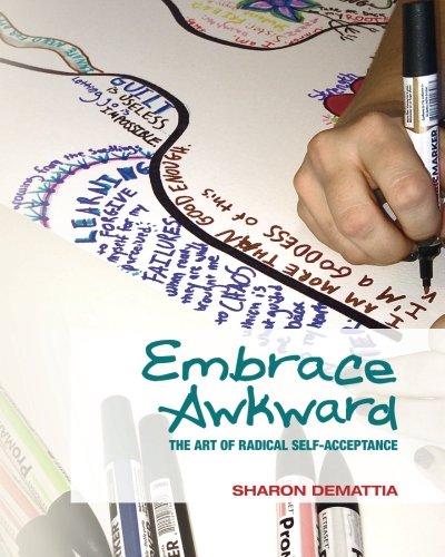 9781500332266: Embrace Awkward: The ART of Radical Self-Acceptance