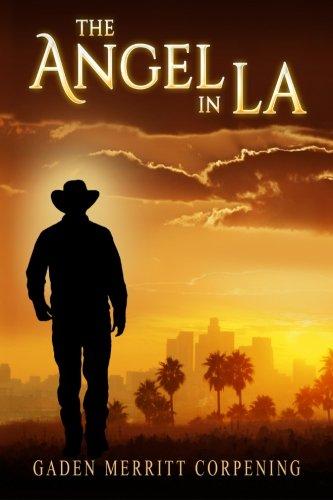 9781500332440: The Angel in LA