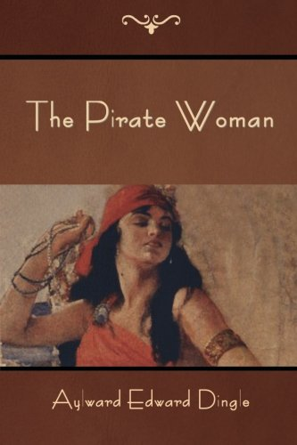 9781500333065: The Pirate Woman