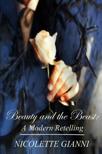 9781500334338: BEAUTY AND THE BEAST: A Modern Retelling