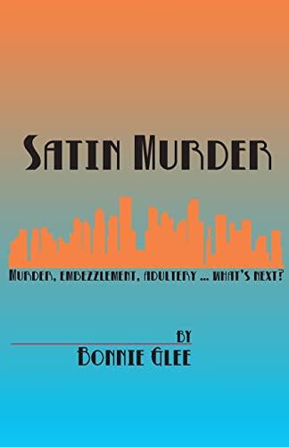 SATIN MURDER by Bonnie Glee: Thomas, Bonnie Glee