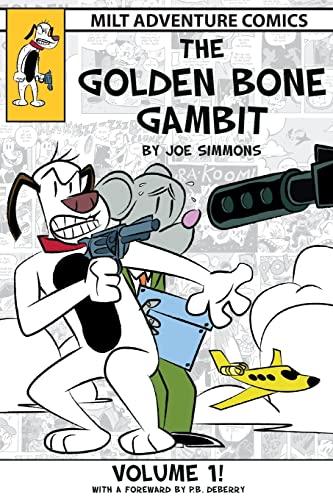 9781500335199: The Golden Bone Gambit: Volume 1