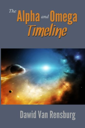9781500335359: The Alpha and Omega Timeline