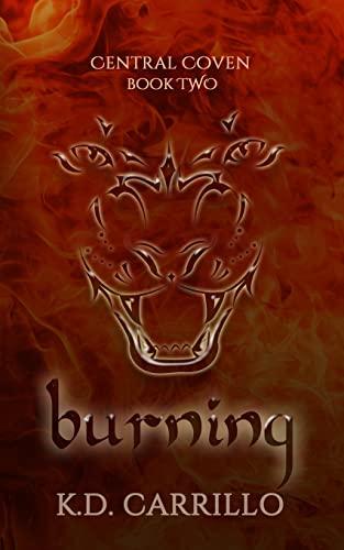9781500335380: Burning (Central Coven) (Volume 2)
