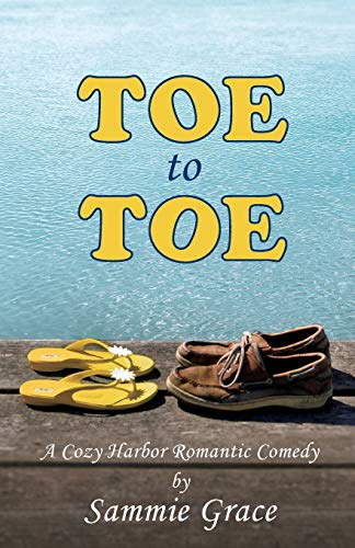 9781500336226: Toe to Toe (Cozy Harbor Marina Series) (Volume 2)