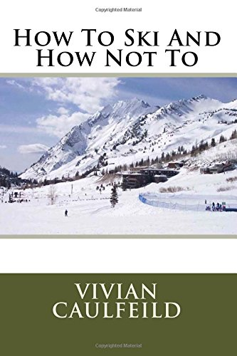 How to Ski and How Not to: MS Vivian Caulfeild
