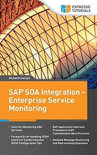 9781500338459: SAP SOA Integration - Enterprise Service Monitoring