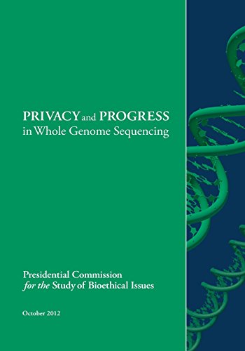 PRIVACY and PROGRESS in Whole Genome Sequencing: Presidential Commission for the Study of ...