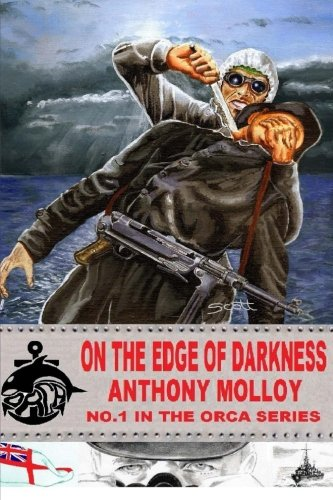 9781500338664: On The Edge Of Darkness (Special Forces orca) (Volume 1)