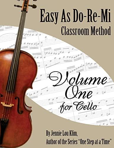 9781500339913: Easy As Do - Re - Mi: Cello Book One