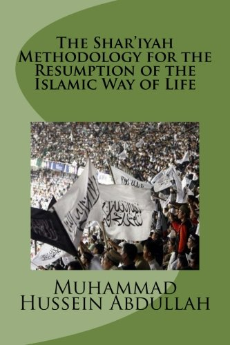 The Shar'iyah Methodology for the Resumption of: Abdullah, Muhammad Hussein