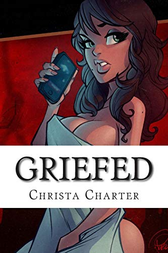 9781500342029: Griefed (Lexy Cooper) (Volume 3)