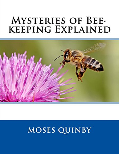 9781500342562: Mysteries of Bee-keeping Explained
