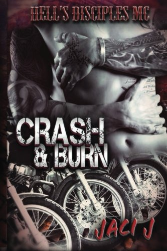 Crash Burn (The Hells Disciples MC) (Volume 2)