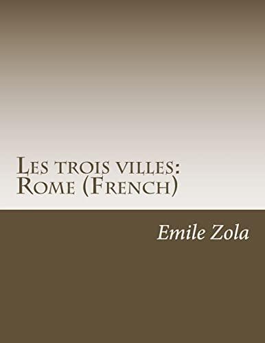 Les Trois Villes: Rome (French) (Paperback): Emile Zola