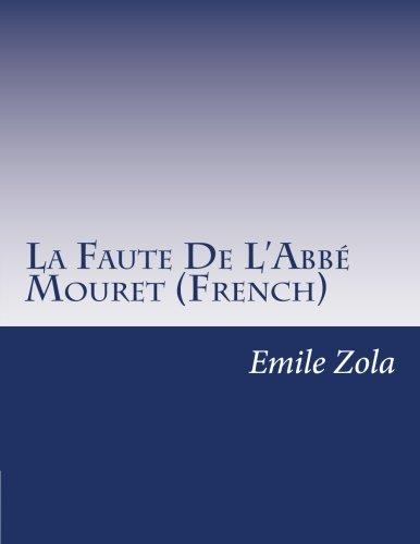 9781500342913: La Faute De L'Abbé Mouret (French)