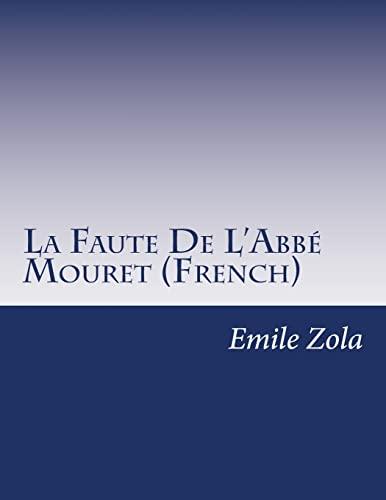 9781500342913: La Faute De L'Abbé Mouret (French) (French Edition)