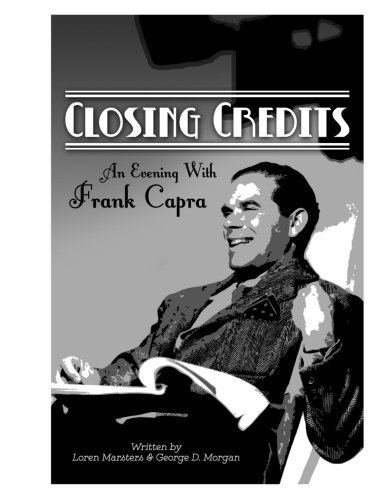 9781500344122: CLOSING CREDITS: An Evening With Frank Capra