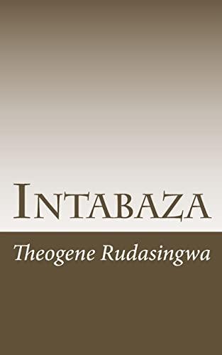 Intabaza (Kinyarwanda Edition): Rudasingwa, Theogene