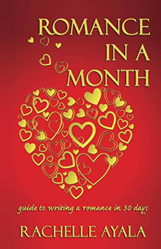 9781500346645: Romance In A Month: Guide to Writing a Romance in 30 Days