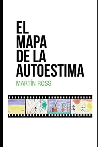 9781500347482: El Mapa de la Autoestima (Spanish Edition)