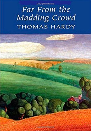 Far From Madding Crowd: Thomas Hardy