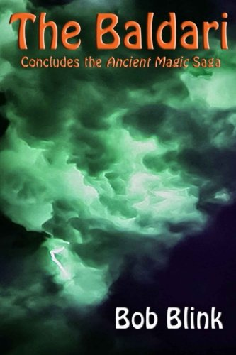 9781500353346: The Baldari (The Ancient Magic Saga) (Volume 3)