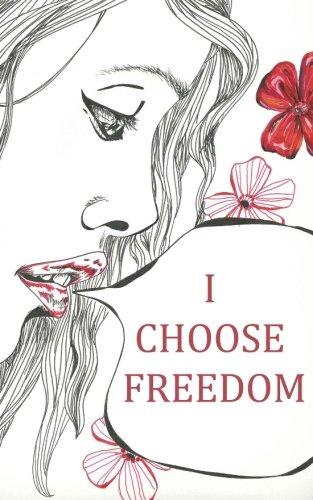 9781500353964: I Choose Freedom: NaNoWriMo 2013
