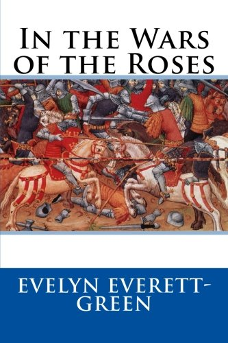 9781500355050: In the Wars of the Roses