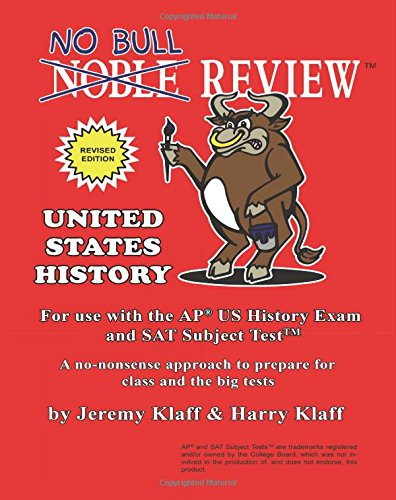 9781500355425: No Bull Review - For Use with the AP US History Exam and SAT Subject Test, 2015