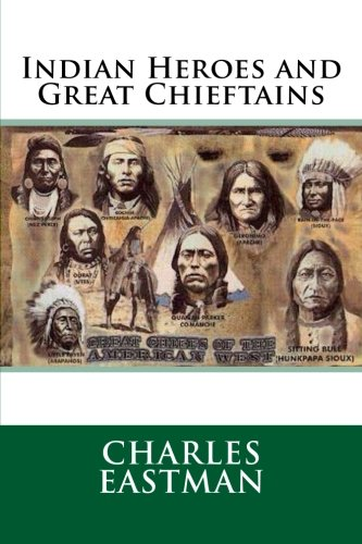 9781500355562: Indian Heroes and Great Chieftains