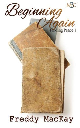 9781500355951: Beginning Again: Finding Peace 1 (Volume 1)