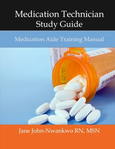 9781500356439: Medication Technician Study Guide: Medication Aide Training Manual