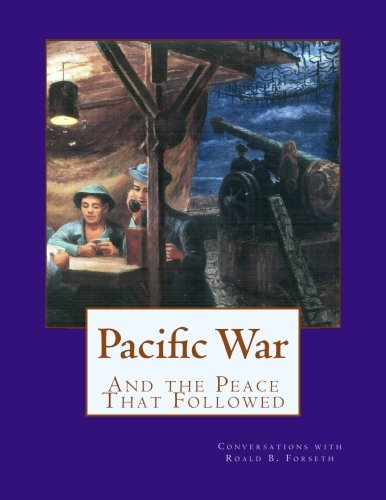 9781500357160: Pacific War: And the Peace That Followed