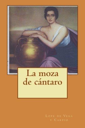 9781500357498: La moza de cántaro (Spanish Edition)