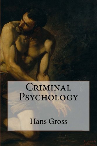 Criminal Psychology: Gross, Hans