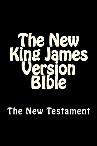 9781500357535: The New King James Version BIble: The New Testament