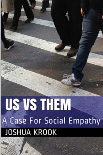 9781500359027: Us vs Them: A Case For Social Empathy