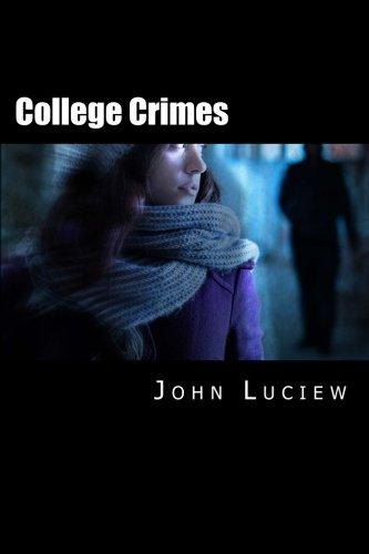 9781500359706: College Crimes: A Novel